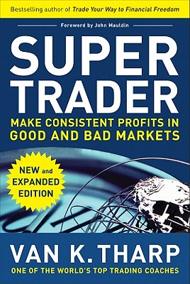 Super Trader By Tharp, Van K./ Ellis, Jillian (ILT)